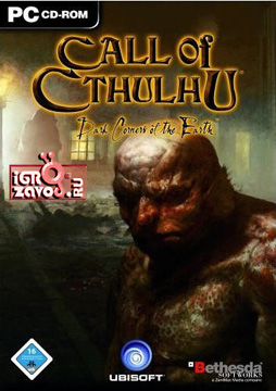 Call of Cthulhu: Dark Corners of the Earth / Зов Ктулху: Тёмные Углы Земли