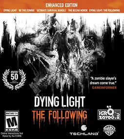 Dying Light: The Following — Enhanced Edition / Угасающий свет: Следующие — Расширенное издание