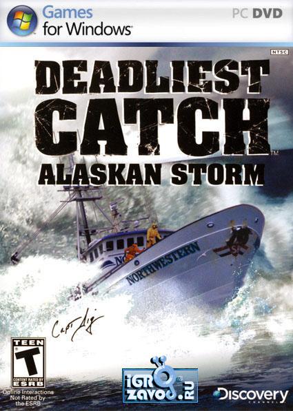 Deadliest Catch: Alaskan Storm / Cмертельный улов: Шторм получай Аляске (Шторм Аляски)