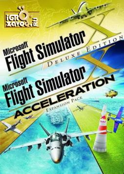 Microsoft Flight Simulator X: Deluxe Edition + Acceleration Expansion Pack / Майкрософт Флайт Симулятор X: Делюкс словать + Разгон (Набор дополнений)