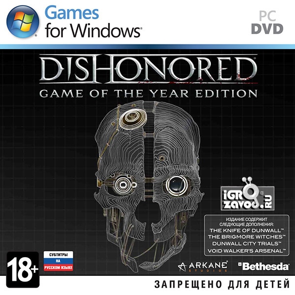 Dishonored — Game of the Year Edition / Обесчещенный — Издание «Игра года»