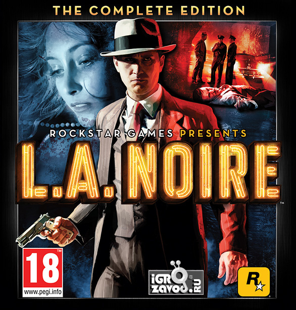 L.A. Noire: The Complete Edition / Лос-Анджелесский нуар: Полное издание