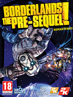Borderlands: The Pre-Sequel! — Remastered / Пограничье: Пре-Сиквел! — Ремастеринг