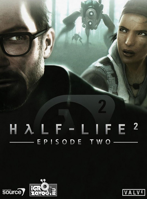 Half-Life 2 (HλLF-LIFE 2): Episode Two / Период полураспада 2 (Халф-Лайф 2): Эпизод второй