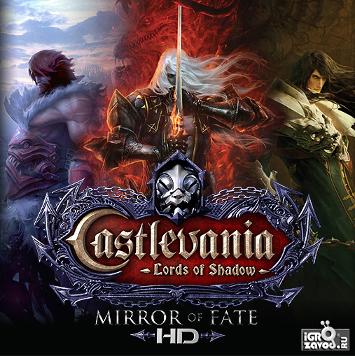 Castlevania: Lords of Shadow — Mirror of Fate HD / Кастлвания: Лорды Тени — Зеркало судьбы HD